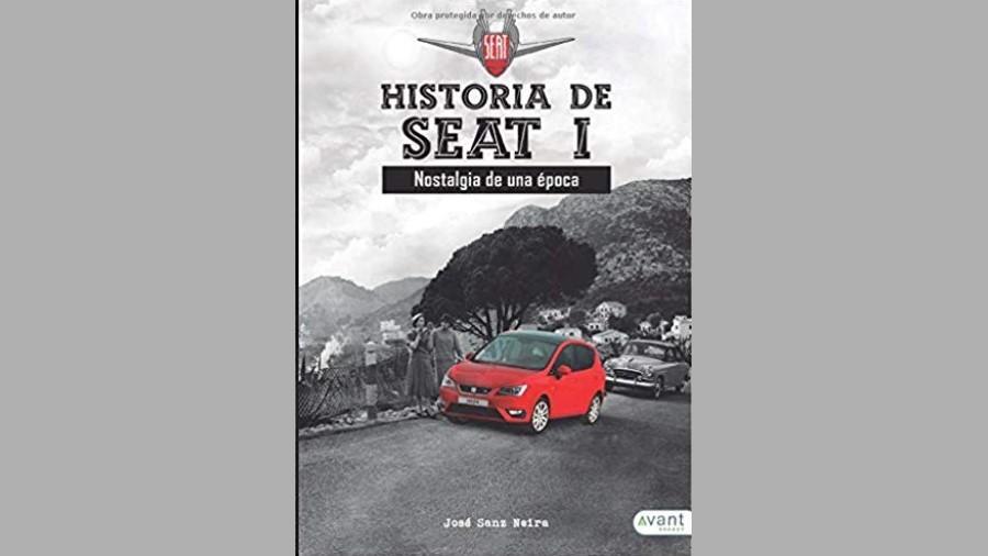 La historia de SEAT I es un libro que presenta a detalle la historia de la marca española